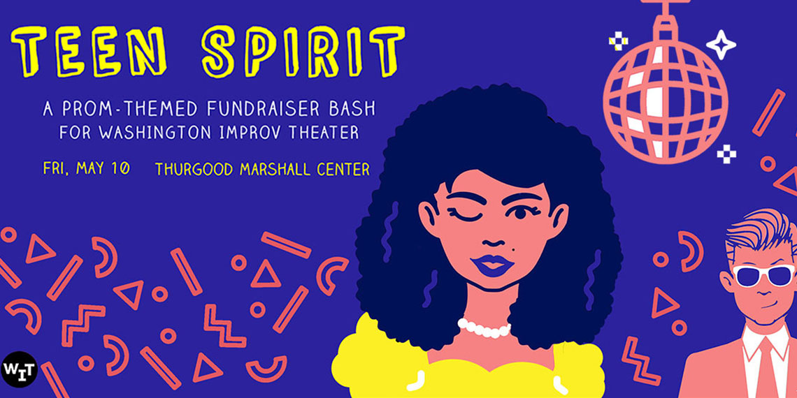 Teen Spirit: A prom-themed fundraiser bash for Washington Improv Theater