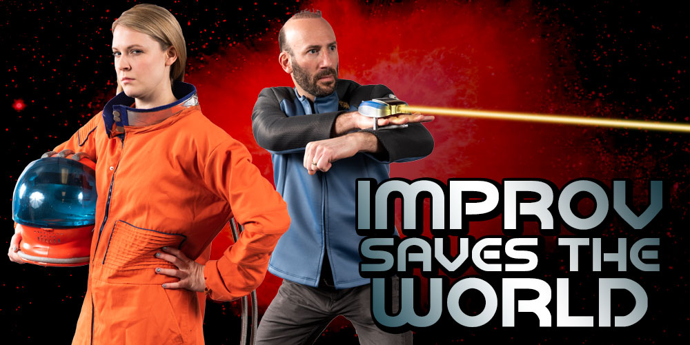 Improv Saves the World