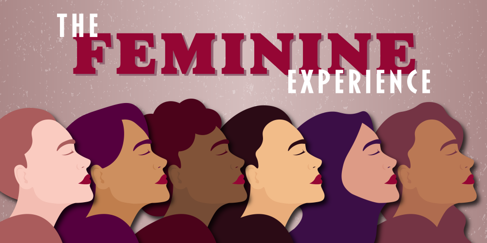 The Feminine Experience