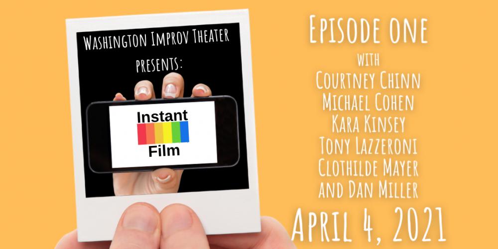 Instant Film: Episode One