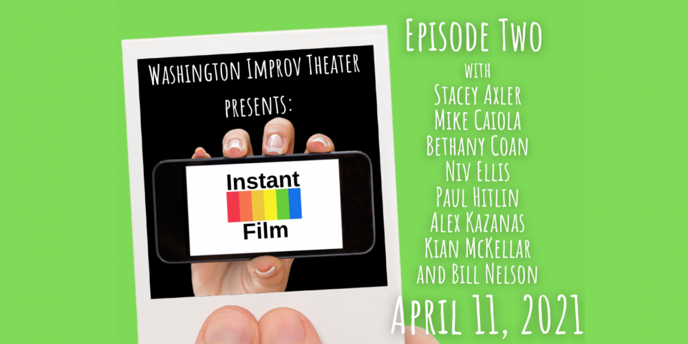 Instant Film: Episode Two
